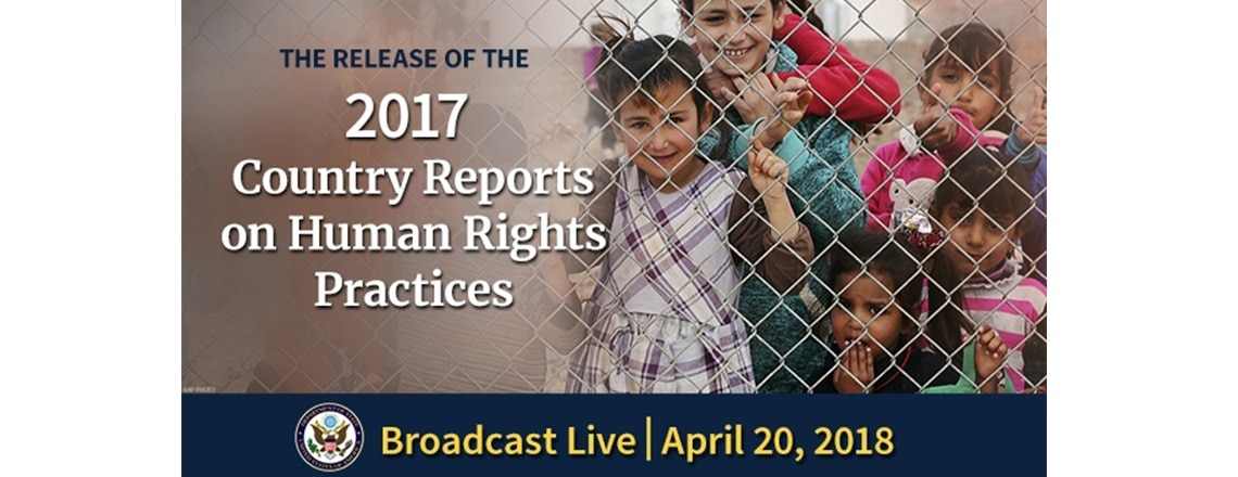 Release of 2017 Human Rights Reports
