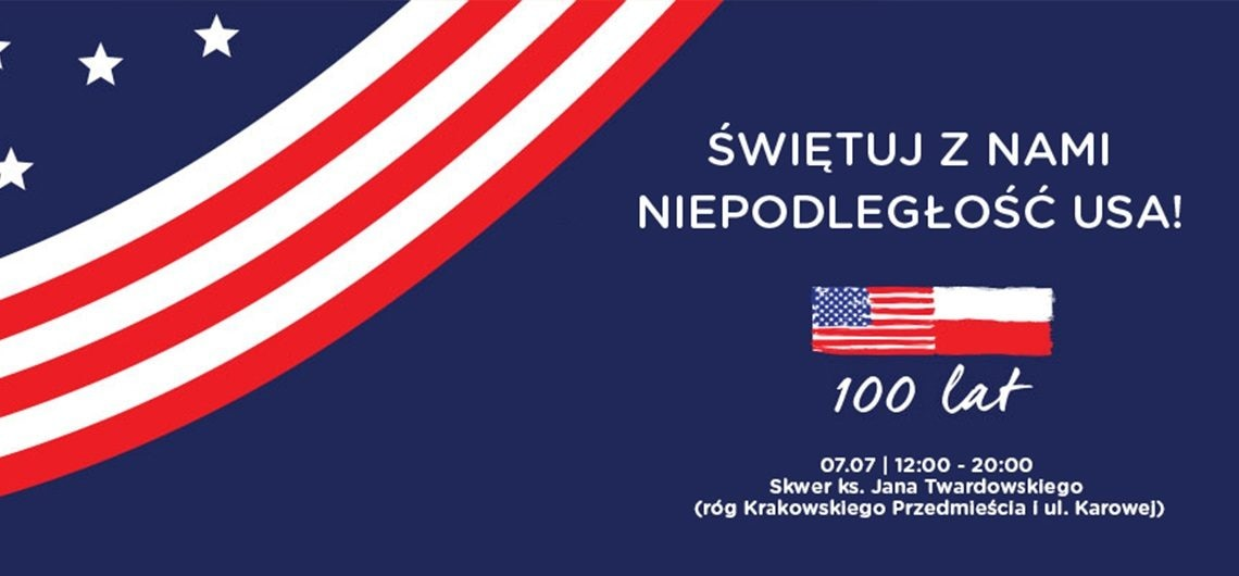 The U S Emby And American Center Warsaw Invite You To Join Us On Saay July 7th For A Celebration Of Independence Day 100 Year Bond